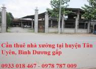 Cần thuê nhà xưởng tại huyện Tân Uyên, Bình Dương 0933 018 467