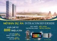 Phú Tài Land kết hợp CĐT mừng sinh nhật, bừng ưu đãi dự án Intracom Riverside, 096.544.9877